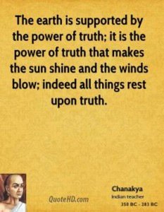 chanakya-politician-the-earth-is-supported-by-the-power-of-truth-it